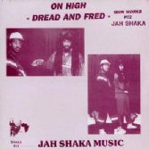 Dread & Fred - On High: Iron Works Part 2 (Jah Shaka Music) LP